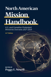 North American Mission Handbook: US and Canadian Protestant Ministries Overseas 2017-2019