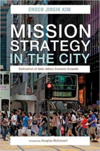 Mission Strategy in the City: Cultivation of Inter-ethnic Common Grounds
