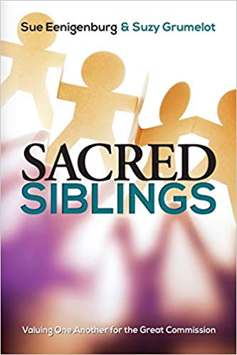 Sacred Siblings: Valuing One Another for the Great Commission