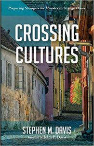 Crossing Cultures: Preparing Strangers for Ministry in Strange Places