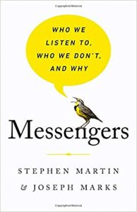 Messengers: Who We Listen To, Who We Don't and Why