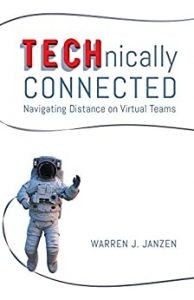 TECHnically Connected: Navigating Distance on Virtual Teams