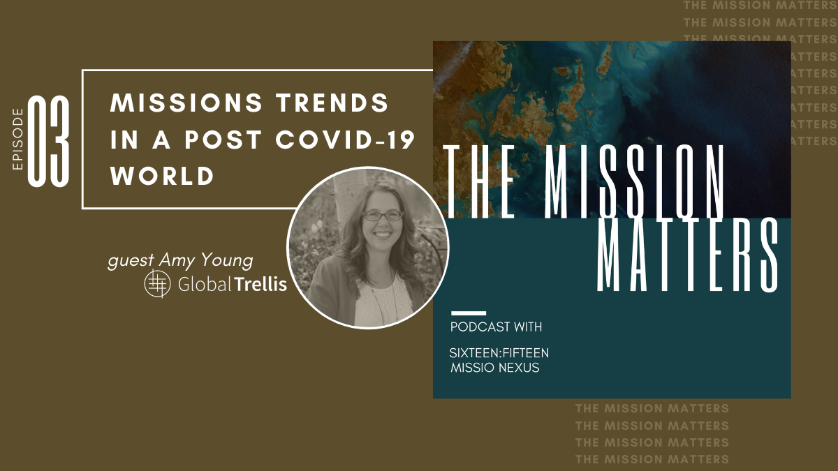 Missions Trends in a Post COVID-19 World