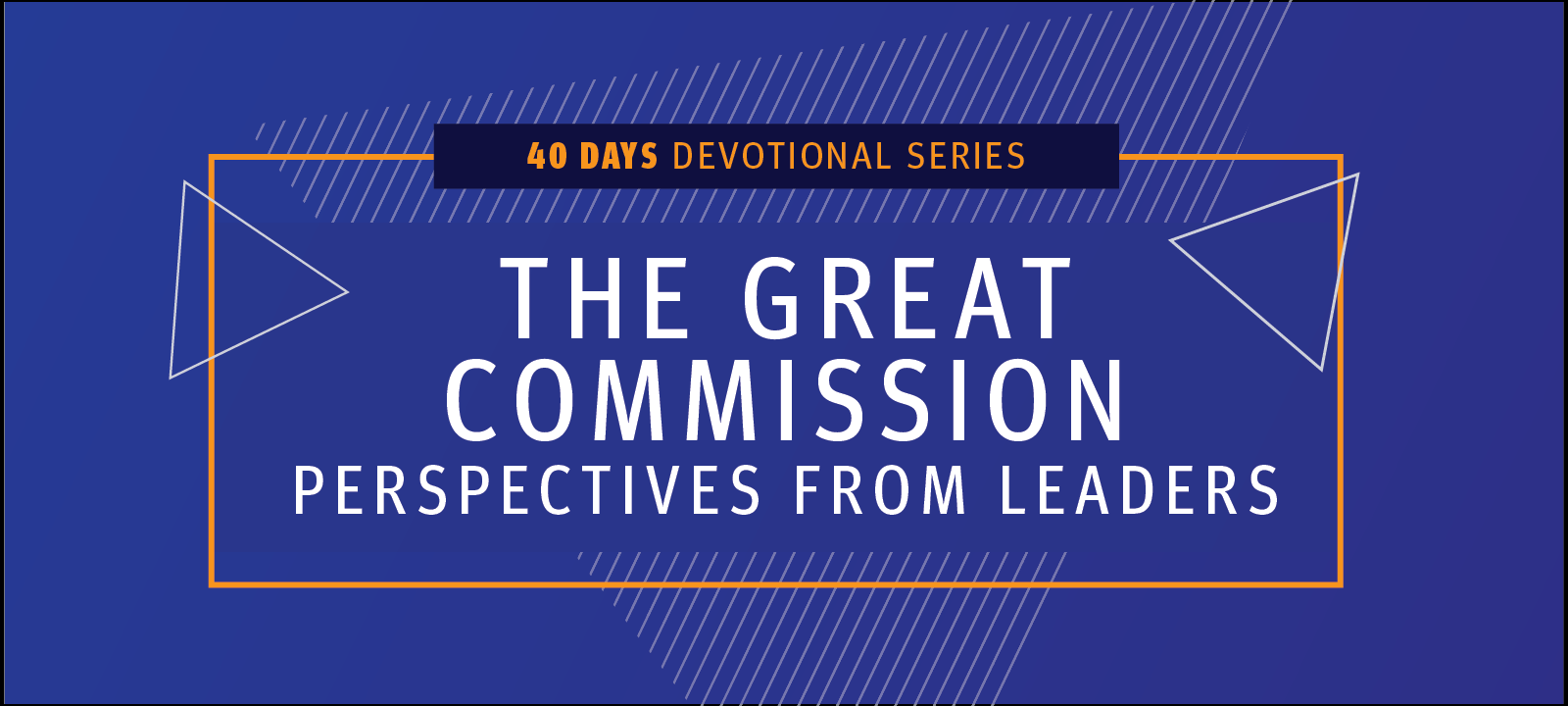 You're Invited! Join Our 40-Day Devotional Series