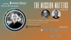 Innovation in the Mission Field