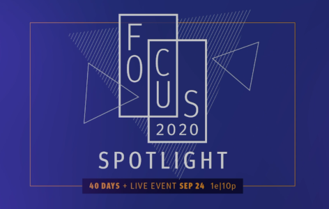 Focus 2020 Spotlight – Full Broadcast