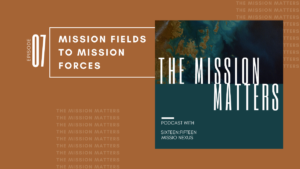 Mission Fields to Mission Forces
