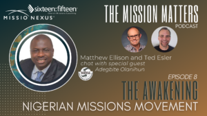 The Awakening Nigerian Missions Movement