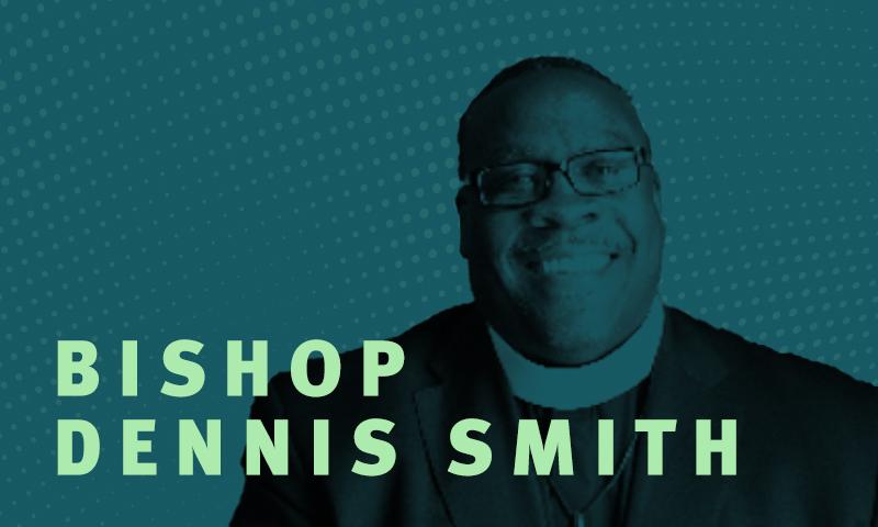 Day 9 – Bishop Dennis Smith