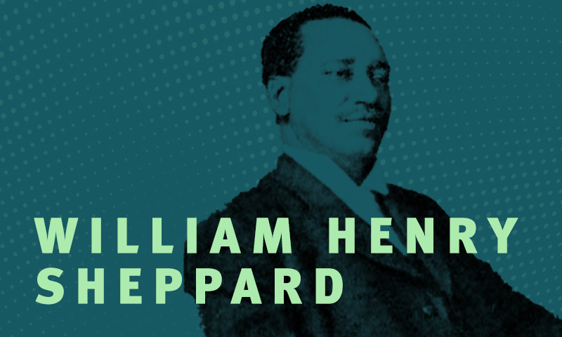 Day 3– William Henry Sheppard