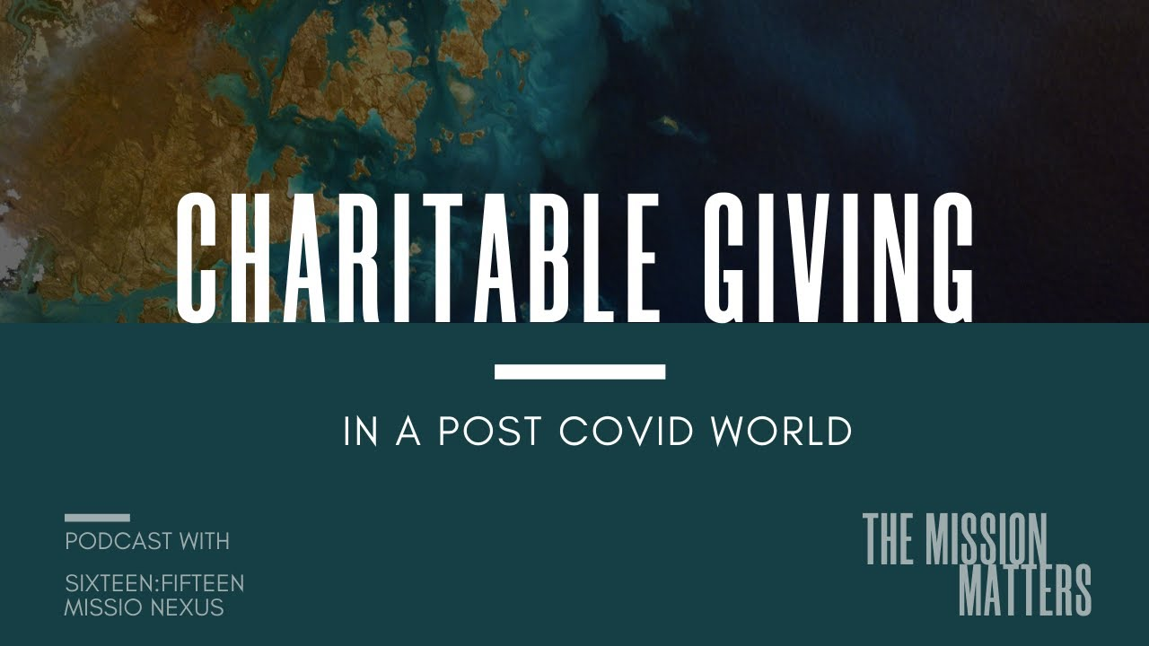 Charitable Giving In a Post Covid World