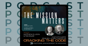 How Do I Get My Pastor Engaged In Missions? | Cracking the Code