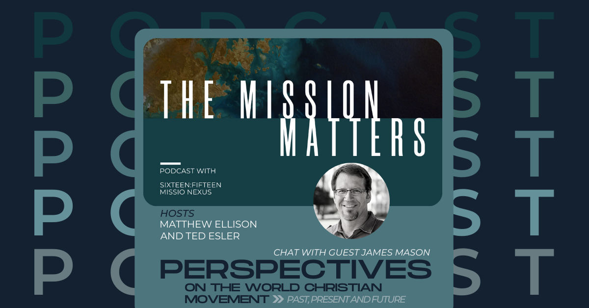 Perspectives on the World Christian Movement: Past, Present and Future of the Perspectives Study Program