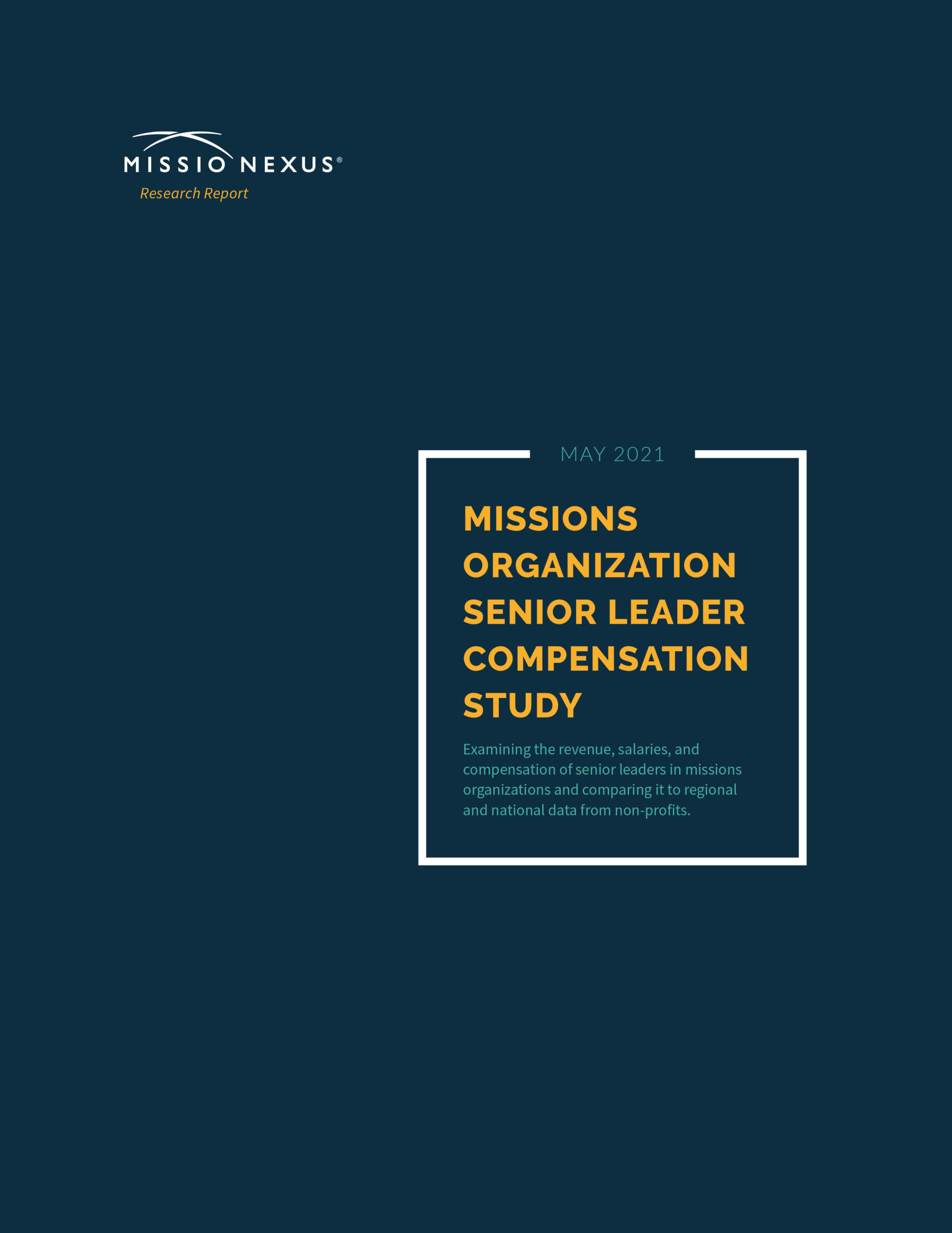 2021 Missions Organization Senior Leader Compensation Study - Research Report
