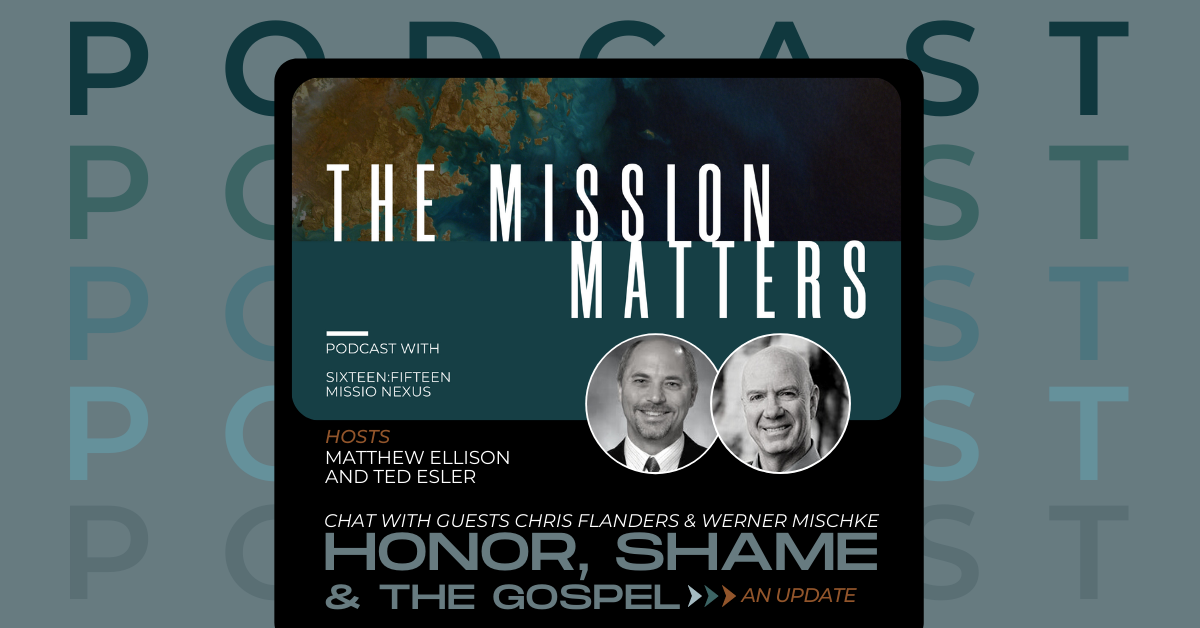 Honor, Shame, and the Gospel: An Update